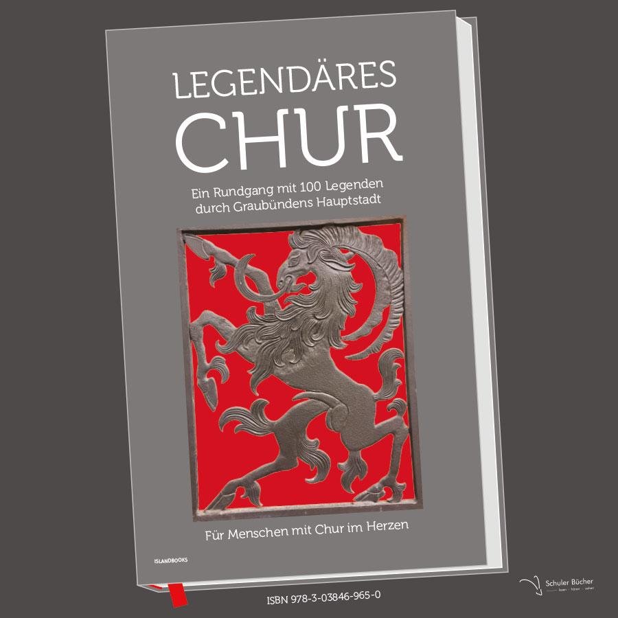 Legendäres Chur – Sagahafts Grischun