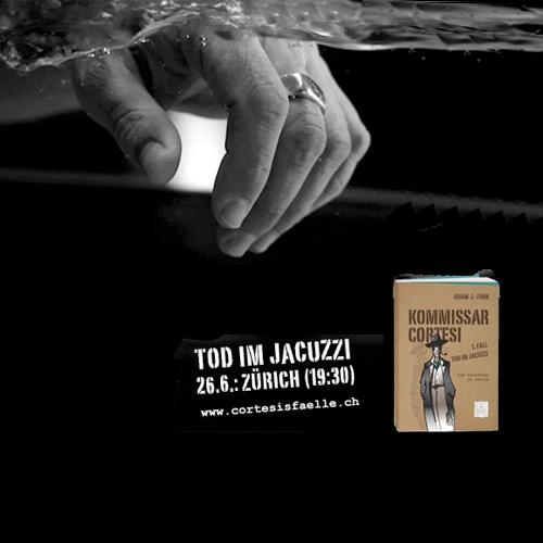 Tod im Jacuzzi. Ein Kurzkrimi in Zürich